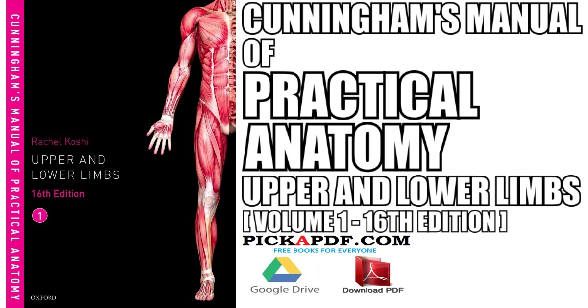 Cunningham's Manual of Practical Anatomy VOL 1 16th Edition PDF