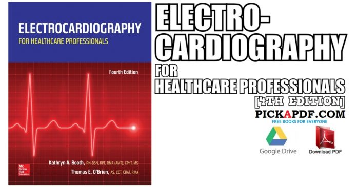 Electrocardiography for Healthcare Professionals 4th Edition PDF
