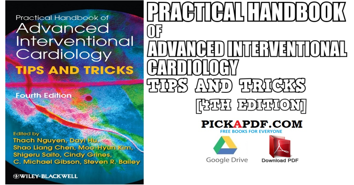 Practical Handbook of Advanced Interventional Cardiology: Tips and Tricks PDF