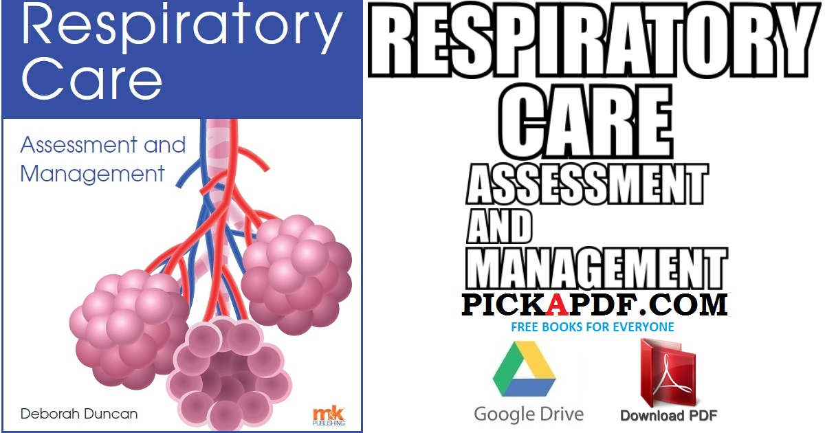 Respiratory Care: Assessment and Management PDF Free Download