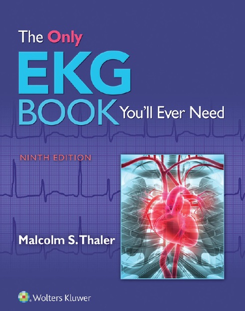 The Only EKG Book You'll Ever Need 9th Edition PDF