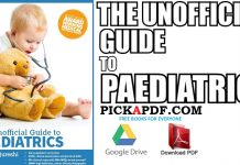 The Unofficial Guide to Paediatrics PDF