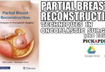 Partial Breast Reconstruction: Techniques in Oncoplastic Surgery PDF