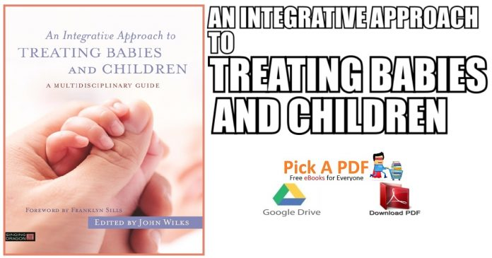 An Integrative Approach to Treating Babies and Children PDF