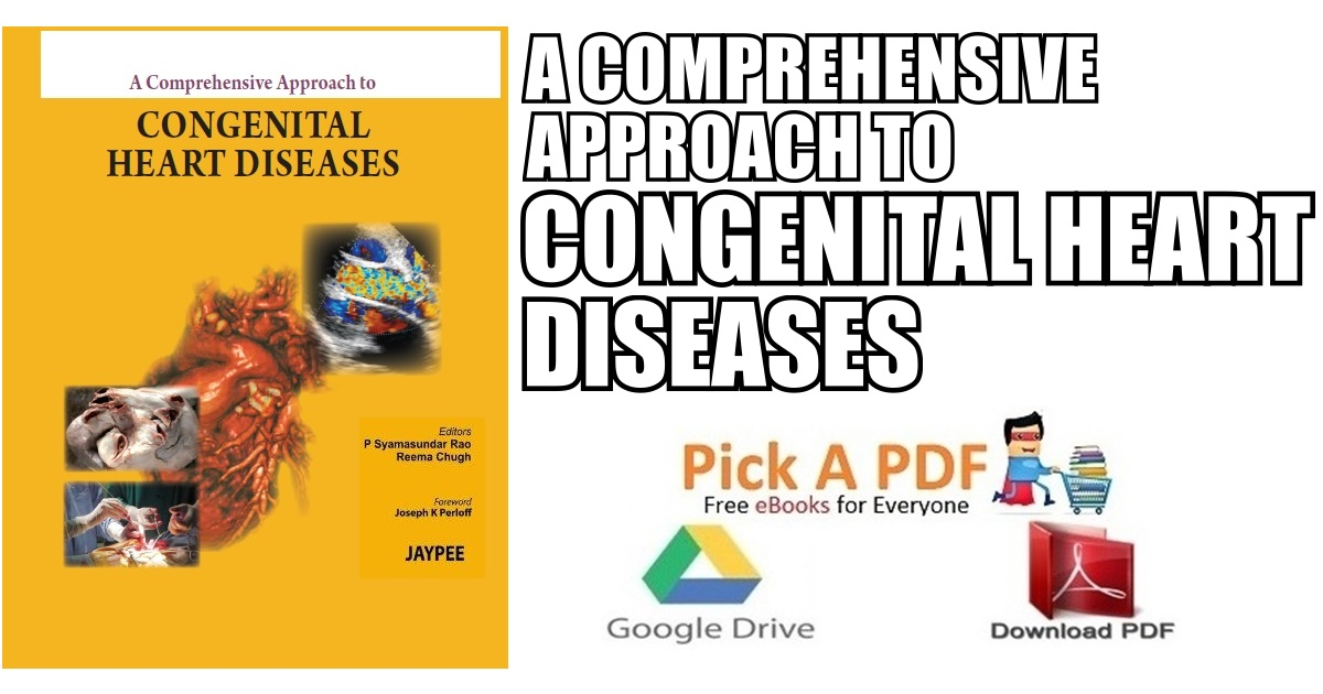 A Comprehensive Approach to Congenital Heart Diseases PDF