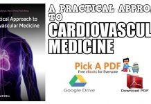 A Practical Approach to Cardiovascular Medicine PDF