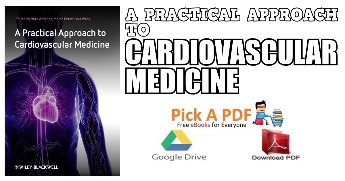 A Practical Approach to Cardiovascular Medicine PDF Free Download ...
