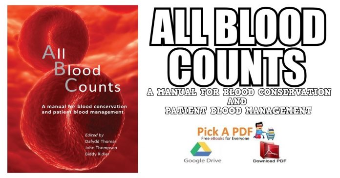All Blood Counts : A Manual for Blood Conservation and Patient Blood Management PDF