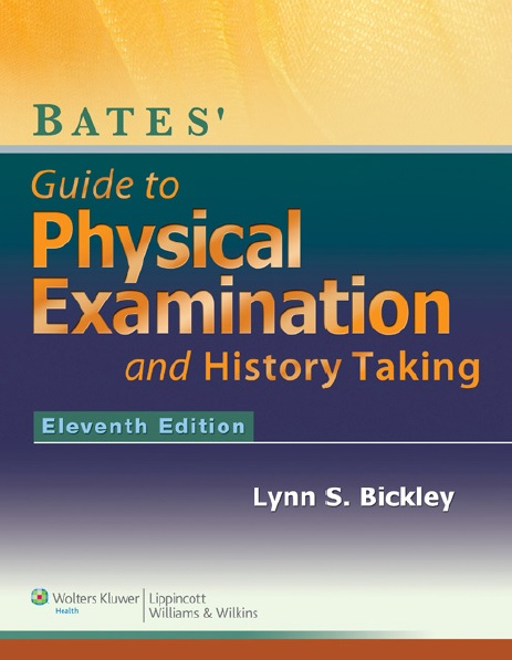 Bates' Guide to Physical Examination and History Taking PDF