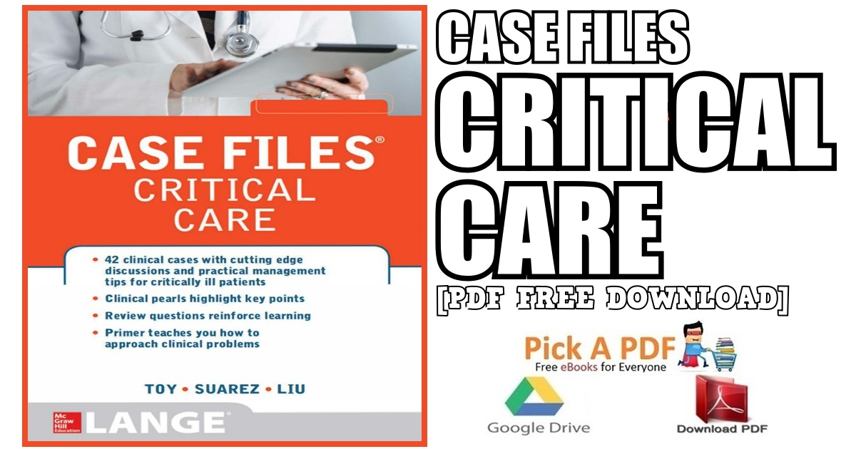 Case Files Critical Care PDF Free Download [Direct Link]