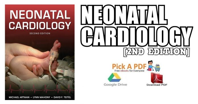 Neonatal Cardiology 2nd Edition PDF
