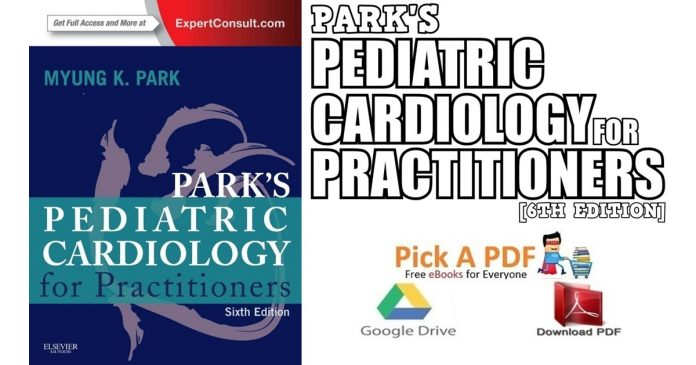 Park's Pediatric Cardiology for Practitioners 6th Edition PDF