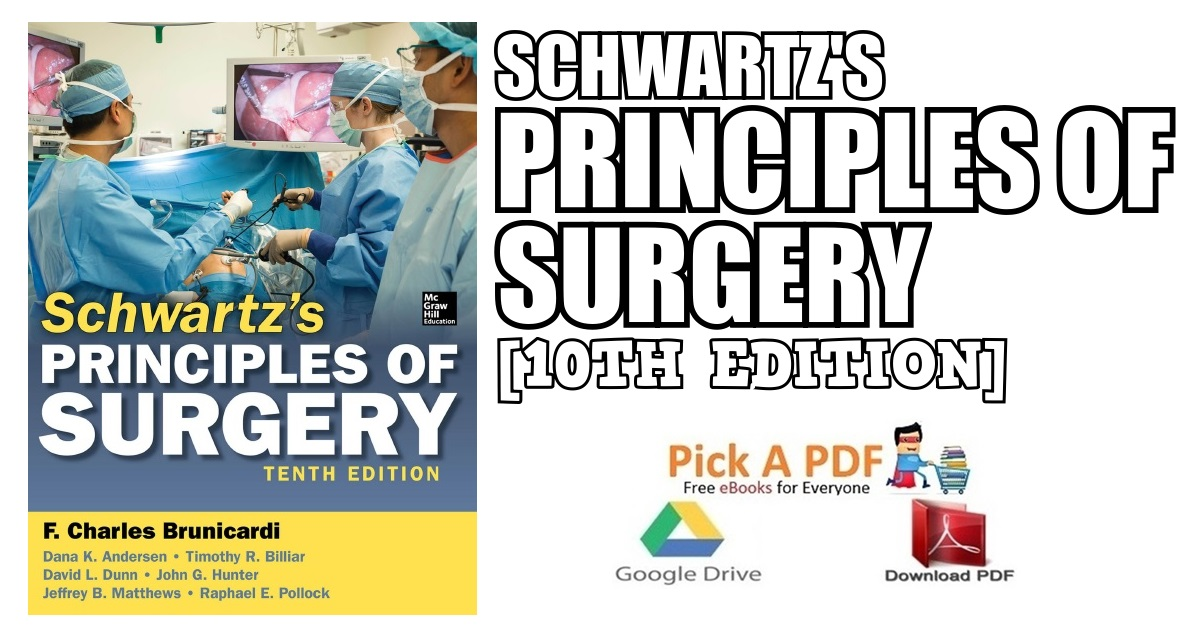 Schwartz Principles of Surgery 10th Edition PDF