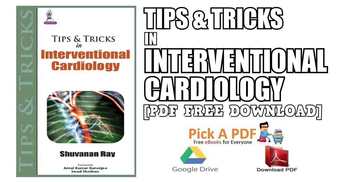 Tips & Tricks in Interventional Cardiology PDF