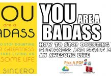 You Are a Badass: How to Stop Doubting Your Greatness and Start Living an Awesome Life PDF
