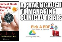 A Practical Guide to Managing Clinical Trials PDF