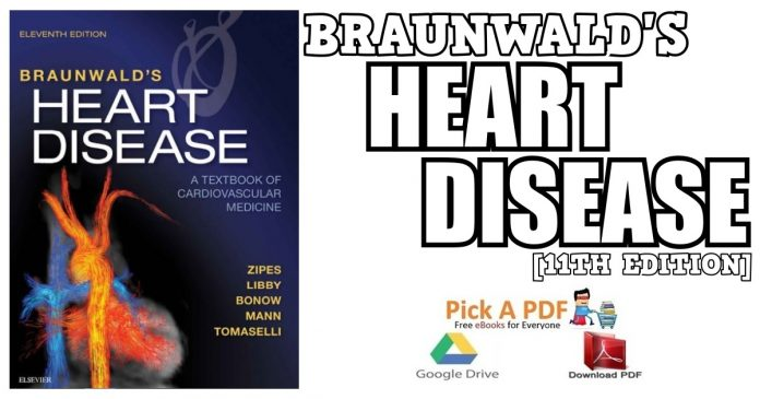 Braunwald's Heart Disease: A Textbook of Cardiovascular Medicine 11th Edition PDF