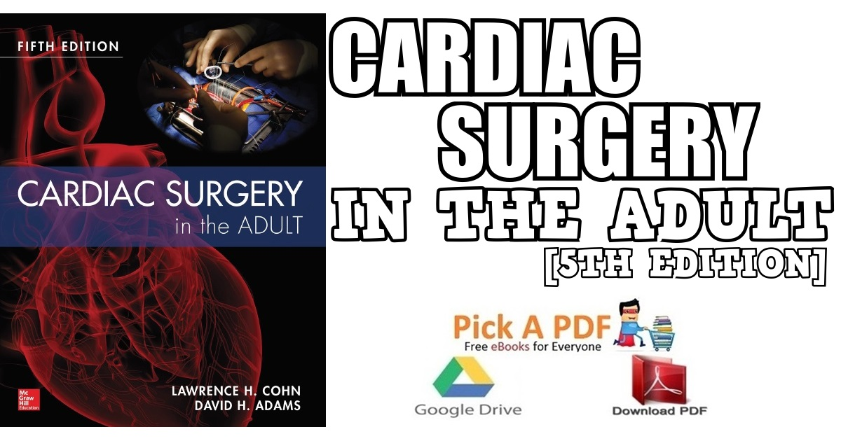 Cardiac Surgery in the Adult 5th Edition PDF