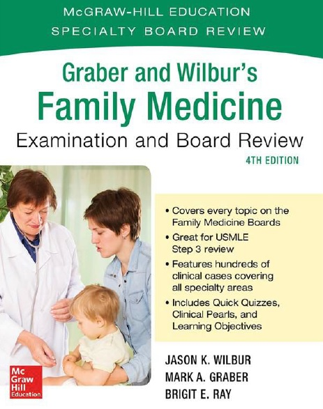 Graber and Wilbur's Family Medicine Examination and Board Review 4th Edition PDF