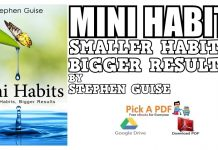 Mini Habits: Smaller Habits, Bigger Results PDF