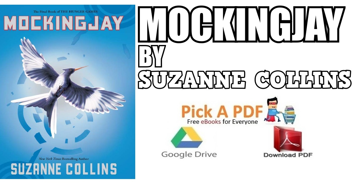 Mockingjay by Suzanne Collins PDF