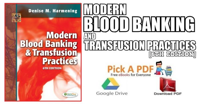 Modern Blood Banking and Transfusion Practices 6th Edition PDF