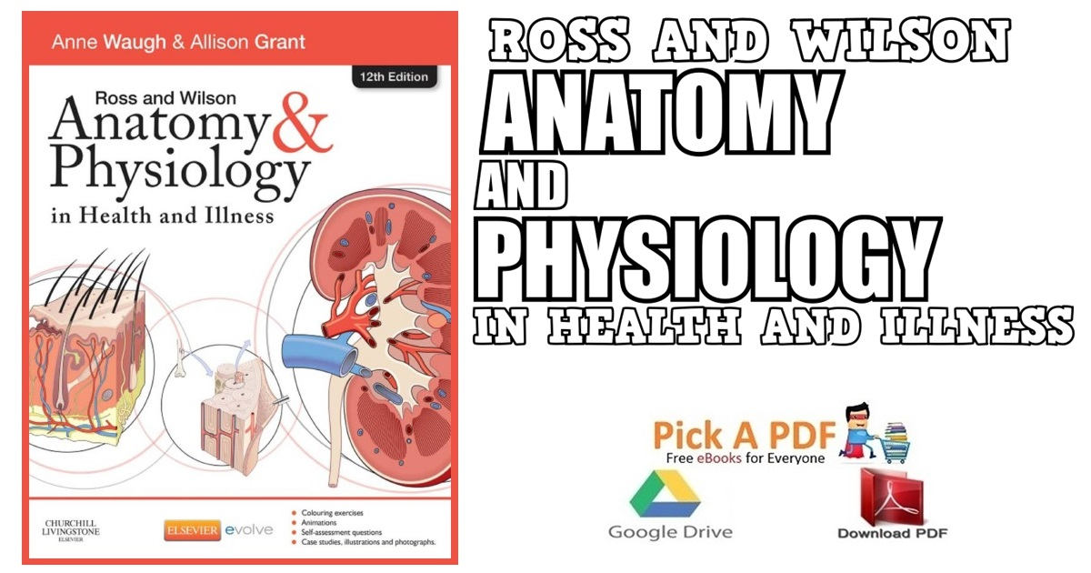 Ross and Wilson Anatomy and Physiology in Health and Illness 12th ...