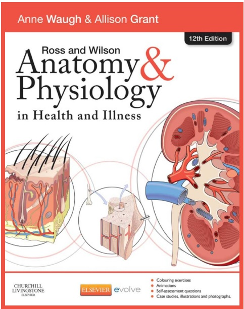 Ross and Wilson Anatomy and Physiology in Health and Illness 12th Edition PDF