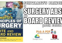 Schwartz's Principles of Surgery ABSITE and Board Review 10th Edition PDF