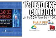 12-Lead EKG Confidence: A Step-By-Step Guide 3rd Edition PDF