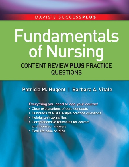 Fundamentals of Nursing: Content Review Plus Practice Questions PDF