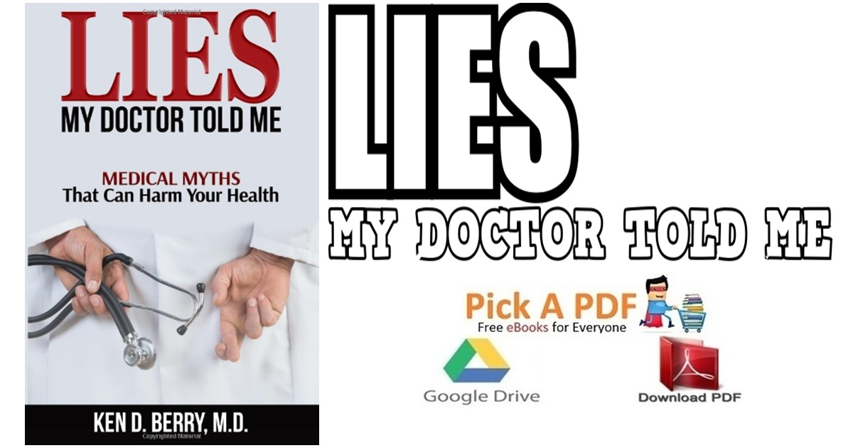 Lies My Doctor Told Me PDF