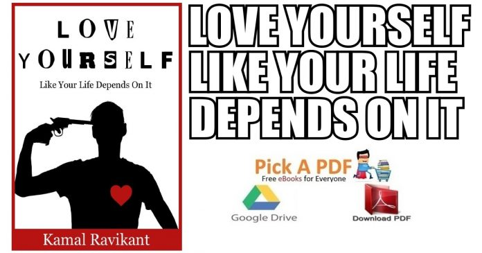 Love Yourself Like Your Life Depends On It PDF