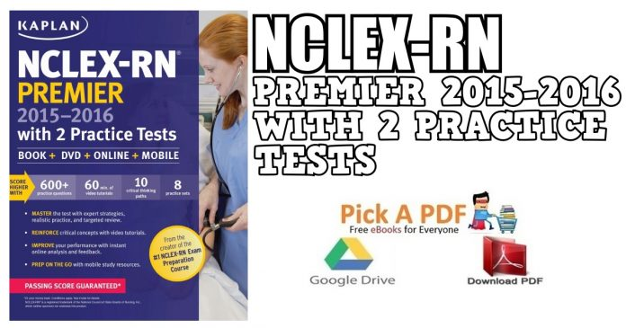 NCLEX-RN Premier 2015-2016 with 2 Practice Tests PDF