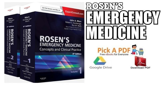 Rosen's Emergency Medicine: Concepts and Clinical Practice 8th Edition PDF
