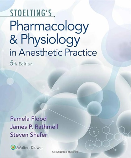 Stoelting's Pharmacology and Physiology in Anesthetic Practice 5th Edition PDF