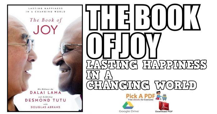 The Book of Joy: Lasting Happiness in a Changing World PDF