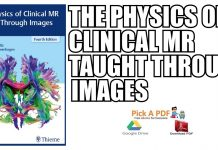 The Physics of Clinical MR Taught Through Images PDF