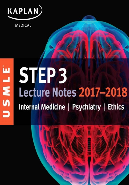 USMLE Step 3 Lecture Notes 2017-2018: Internal Medicine, Psychiatry, Ethics PDF