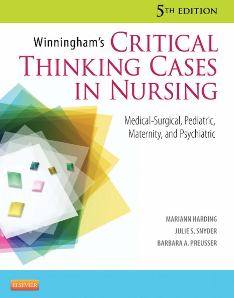 Winningham's Critical Thinking Cases in Nursing 5th Edition PDF
