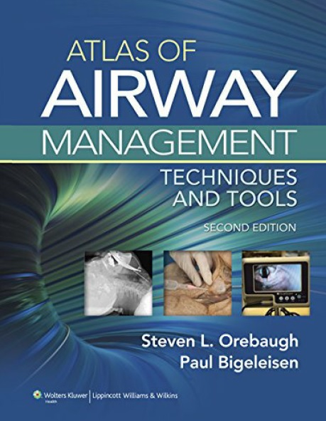 Atlas of Airway Management: Techniques and Tools PDF