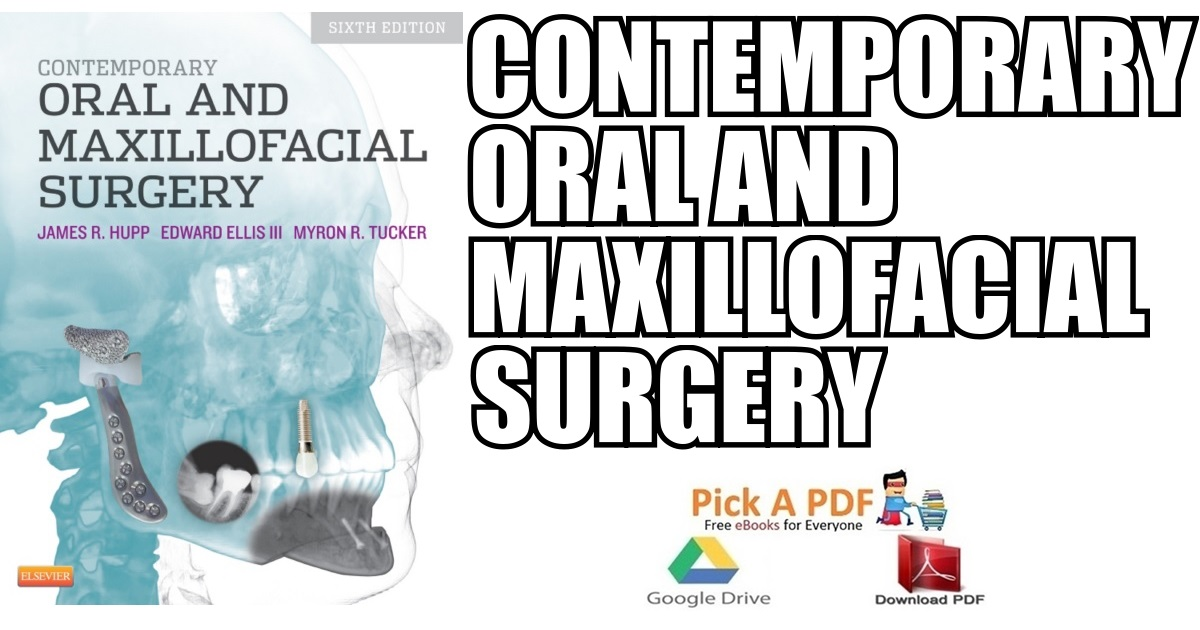 Contemporary Oral and Maxillofacial Surgery 6th Edition PDF