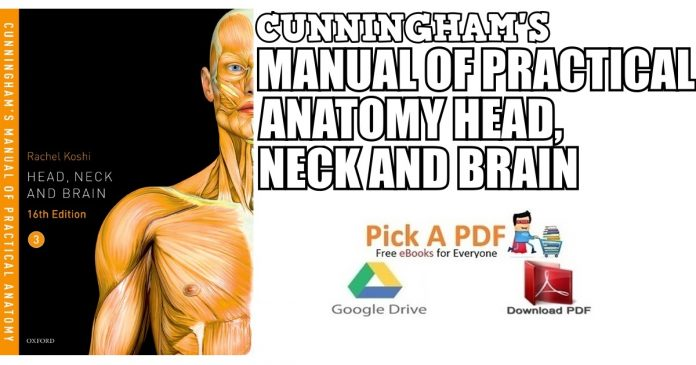 Cunningham's Anatomy Volume 3, 16th Edition PDF