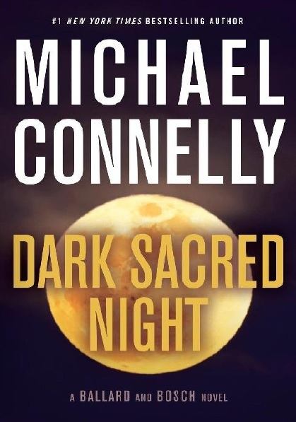 Dark Sacred Night By Michael Connelly PDF