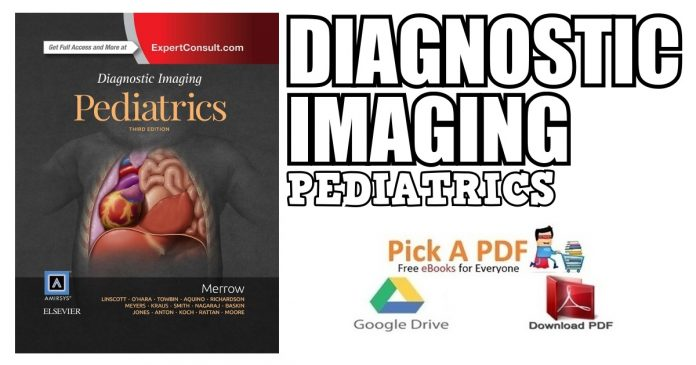 Diagnostic Imaging: Pediatrics 3rd Edition PDF