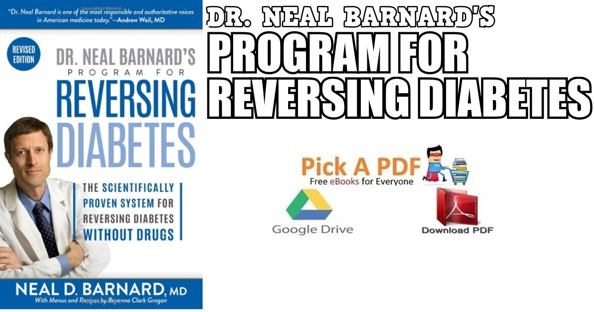 Dr. Neal Barnard's Program for Reversing Diabetes PDF