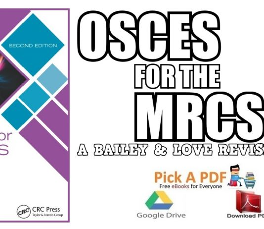 OSCEs for the MRCS Part B: A Bailey & Love Revision Guide PDF