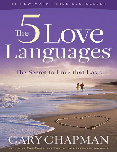 The Heart of the 5 Love Languages PDF