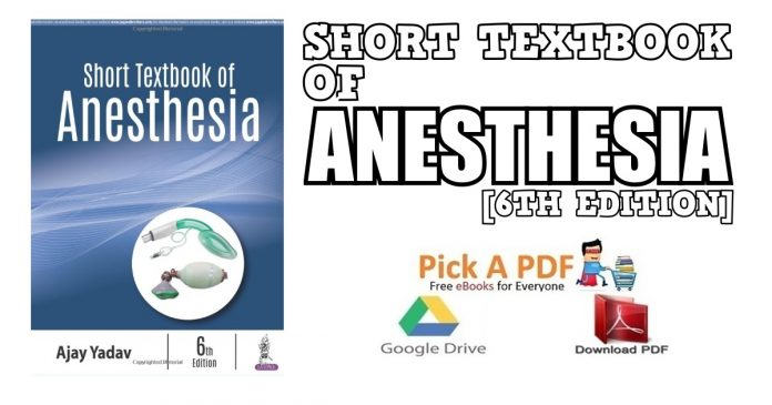 Short Textbook of Anesthesia 6th Edition PDF