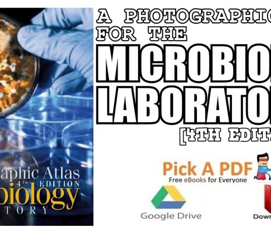 A Photographic Atlas for the Microbiology Laboratory PDF